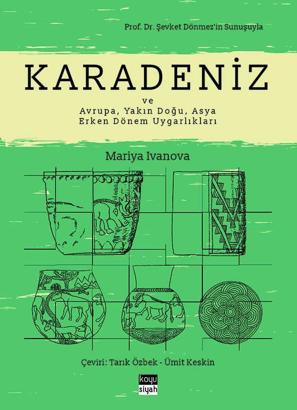 Karadeniz  ve Avrupa, Yakın Doğu, Asya Erken Dönem Uygarlıkları